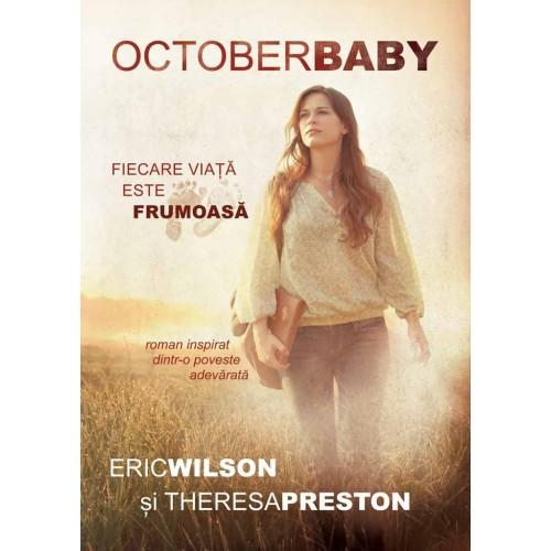 October Baby – Roman inspirat dintr-o poveste adevarata